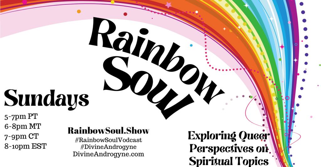Rainbow Soul Vodcast